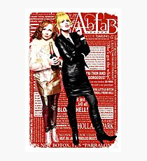Absolutely Fabulous, Sweetie! Darling! Patsy and Edina. Ab Fab typography quotes. abfab. BBC Photographic Print