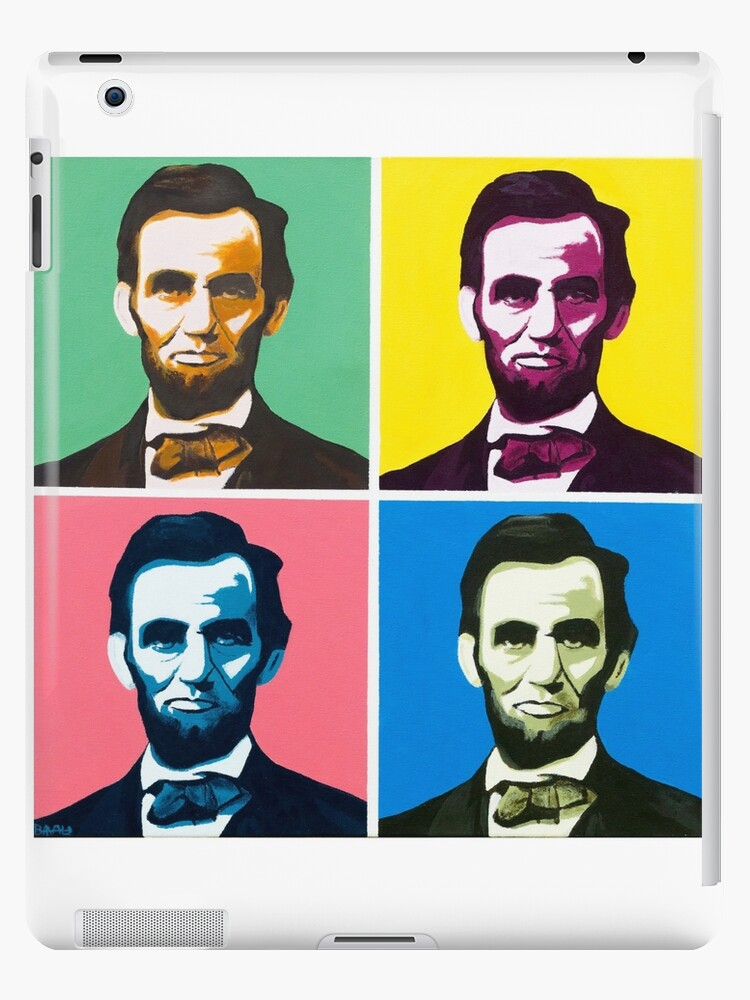 Abe Abraham Lincoln Painting Warhol Ipad Cases Skins By Ben