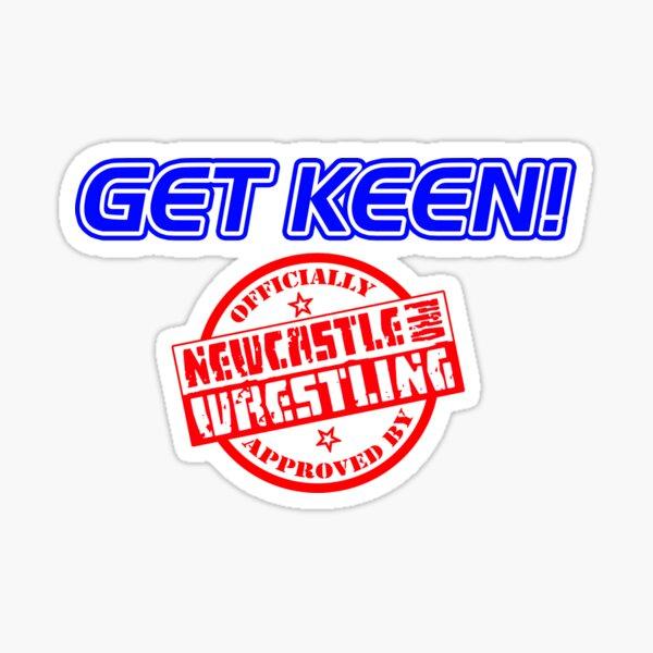 """""""Get Keen"""" Classic Newcastle Pro T-Shirt Sticker"""