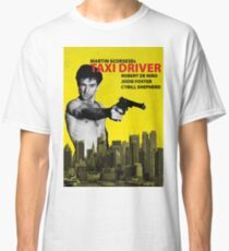 Taxi Driver Poster Travis Bickle Classic T-Shirt