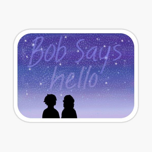 Bob Says Hello Silhouette Glossy Sticker