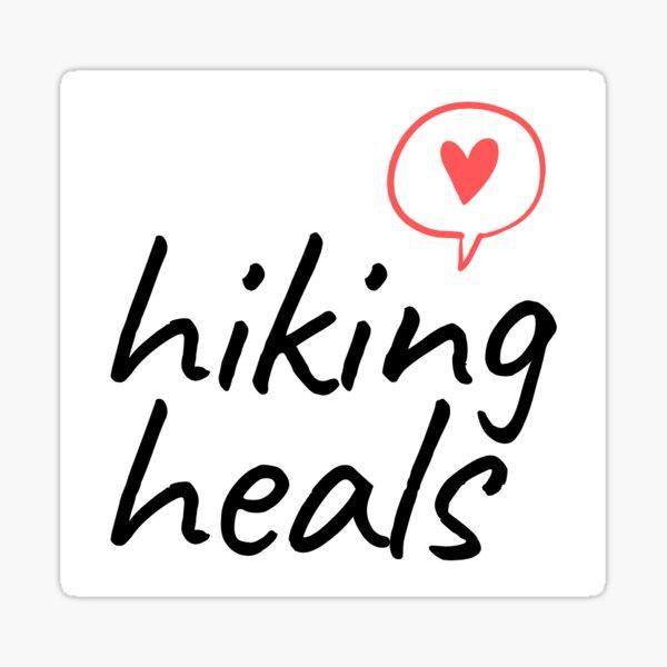 Hiking Heals Sticker