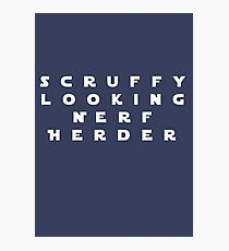 'Scruffy Looking Nerf Herder' Photographic Print