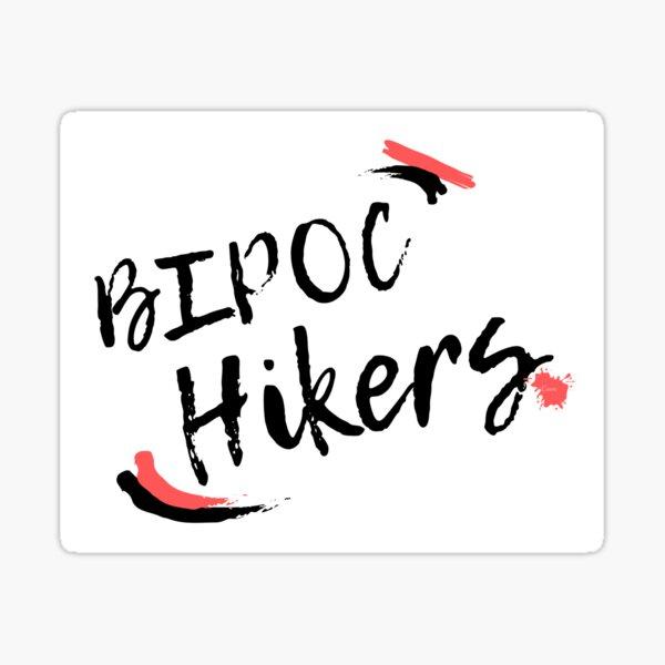 BIPOC Hikers Sticker