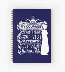 Jane Austen-Zitat - mein Mut steigt immer mit jedem Versuch, mich einzuschüchtern Spiralblock