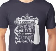 Jane Austen Quote - My Courage Always Rises With Every Attempt to Intimidate Me Unisex T-Shirt
