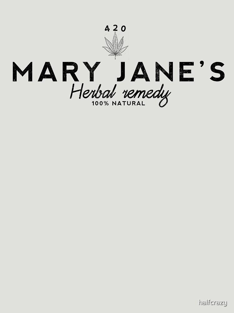 Mary jane's Herbal Remedy by halfcrazy