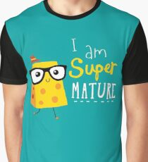 Super Mature Graphic T-Shirt