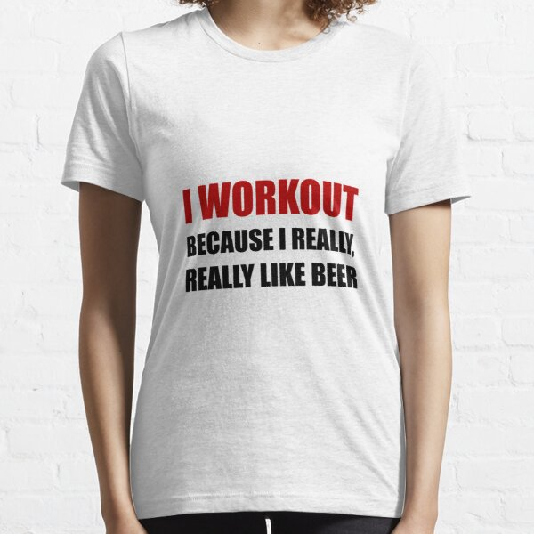 Workout Beer Essential T-Shirt