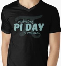 Anti Pi Day: Celebrating Pi Day is Irrational T-Shirt