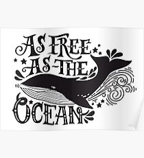 As free as the ocean.  Poster