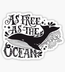 As free as the ocean.  Sticker