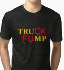 The Original Truck Fump Tri-blend T-Shirt