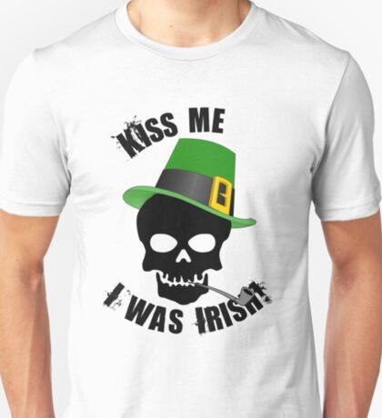 Kiss Me, I was Irish T-Shirt