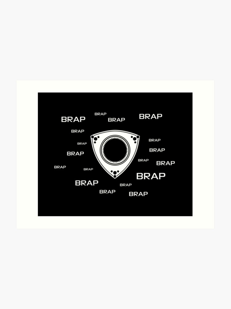 Rotary Brap (the noise a rotary engine makes) | Art Print