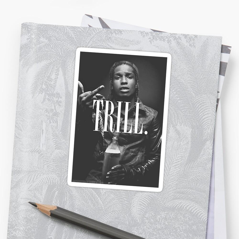 Trill - A $ AP Sticker