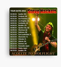 STEVE HACKETT TOUR DATES 2016 Canvas Print