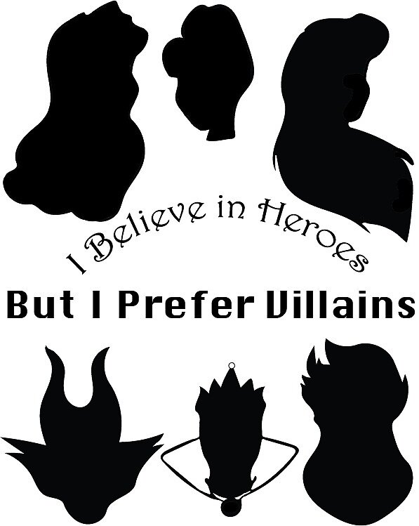I Believe in Heroes but I Prefer Villains by bookofmaps