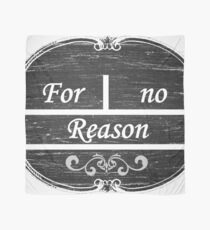 For No Reason Scarf