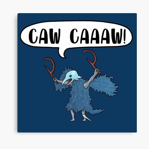 CAW CAAAW! Canvas Print