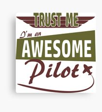 Awesome Pilot Canvas Print