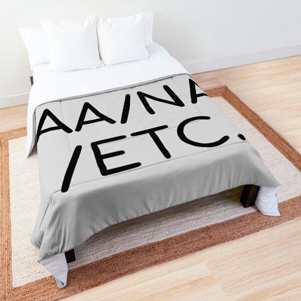 Fuck AA/NA/etc. Comforter