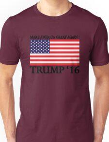 Make America Great Again ! Unisex T-Shirt