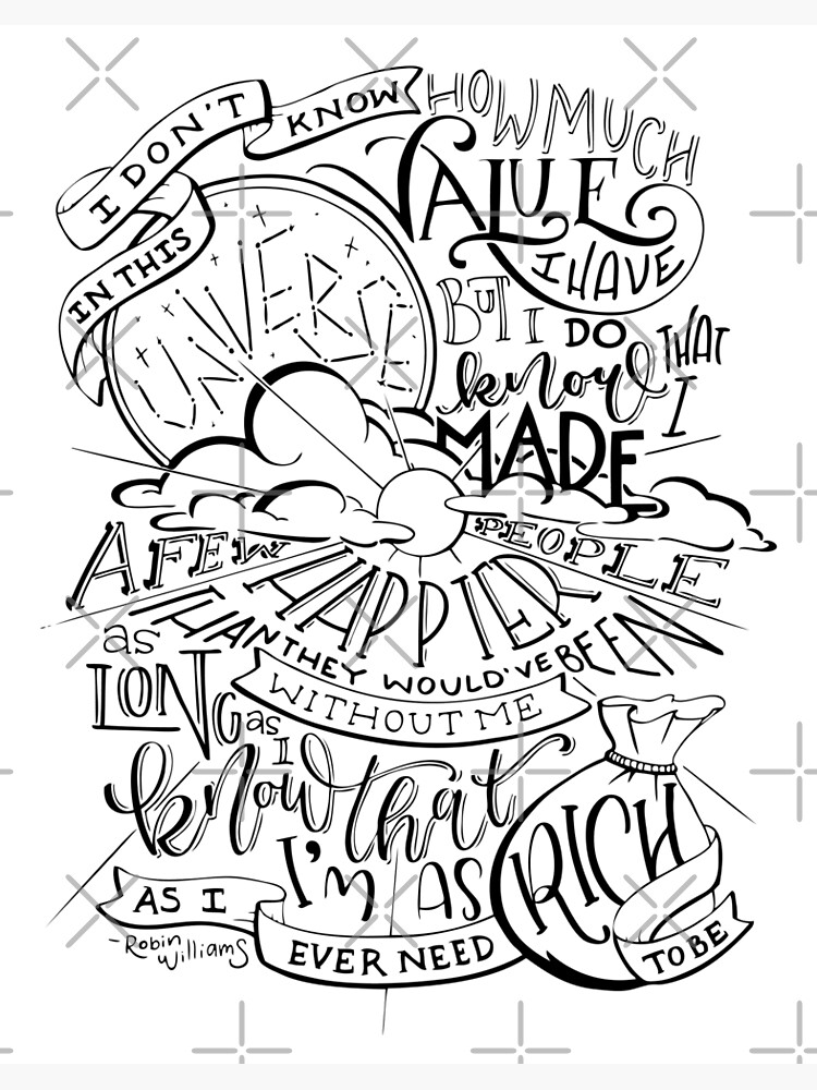 Robin Williams Quote Hand Lettered by catlashley