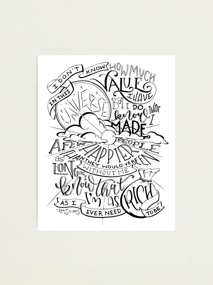 Alternate view of Robin Williams Quote Hand Lettered Photographic Print