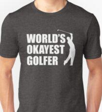 1687c06b9 Worlds Okayest Golfer T-Shirts | Redbubble