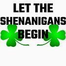 Let The Shananigans Begin by evahhamilton