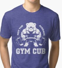 Not the average GYM CUB Tri-blend T-Shirt
