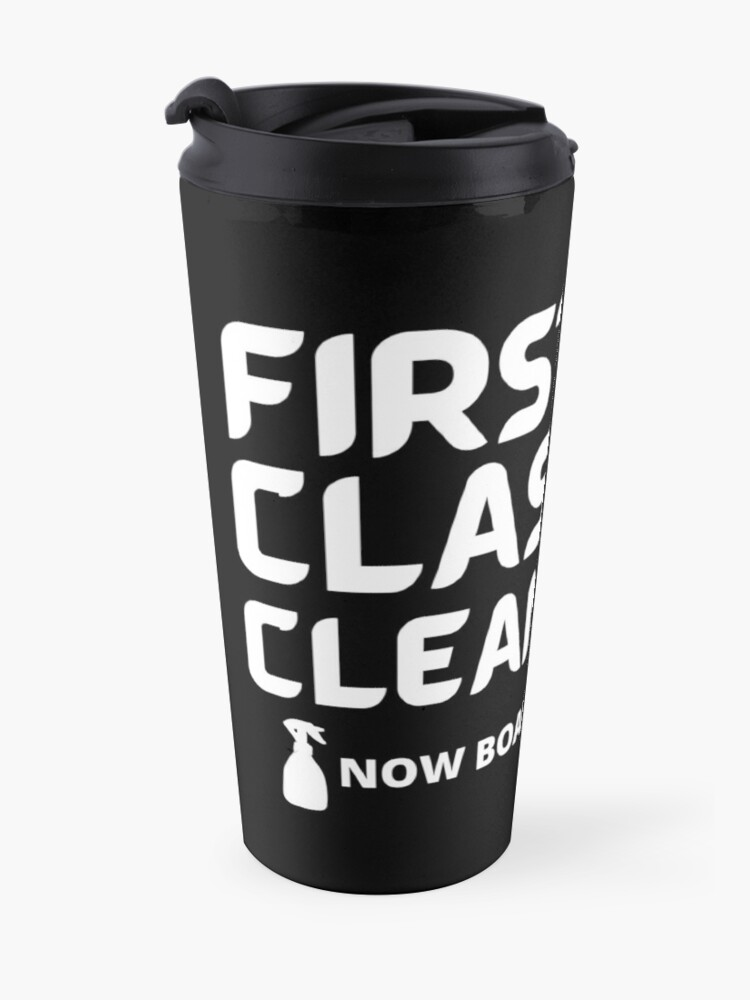 Alternate view of First Class Cleaning Inspirational Housekeeping Gift Travel Mug