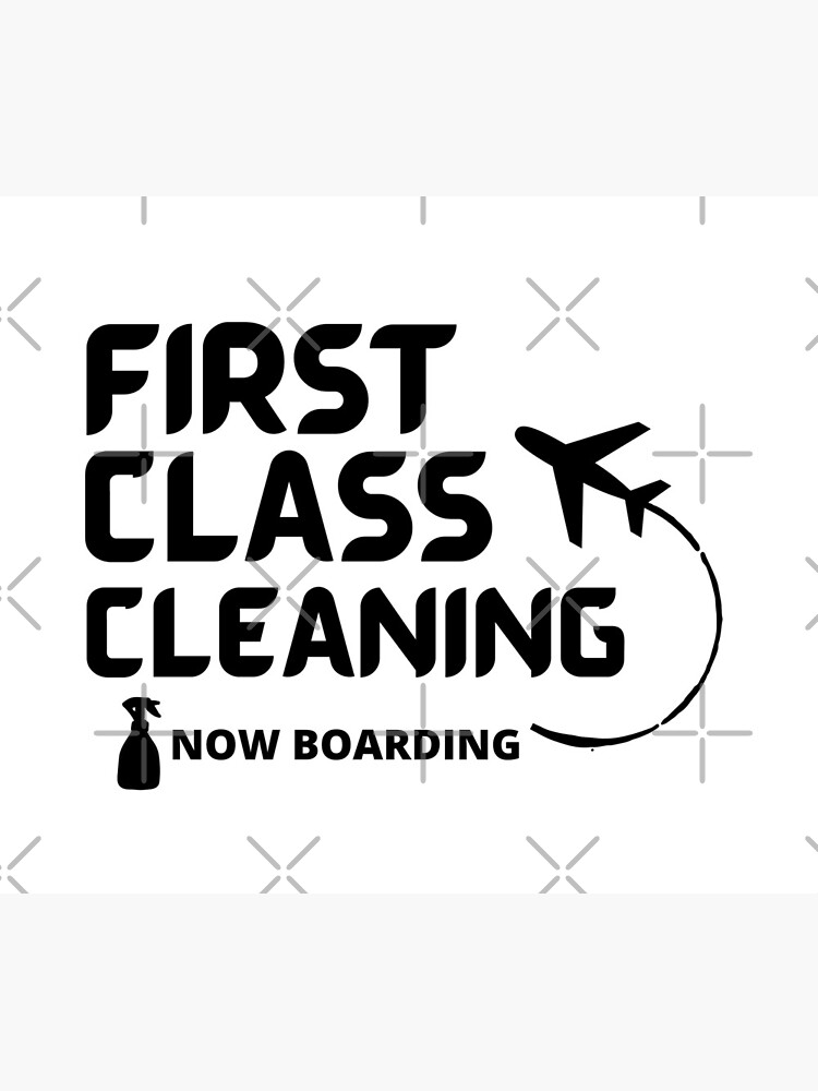 First Class Cleaning Inspirational Housekeeping Gift by HMIWIX