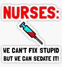 Nurses Sedated Sticker