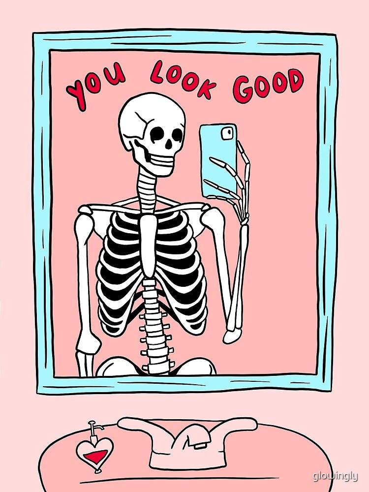 you look good skeleton mirror selfie by glowingly