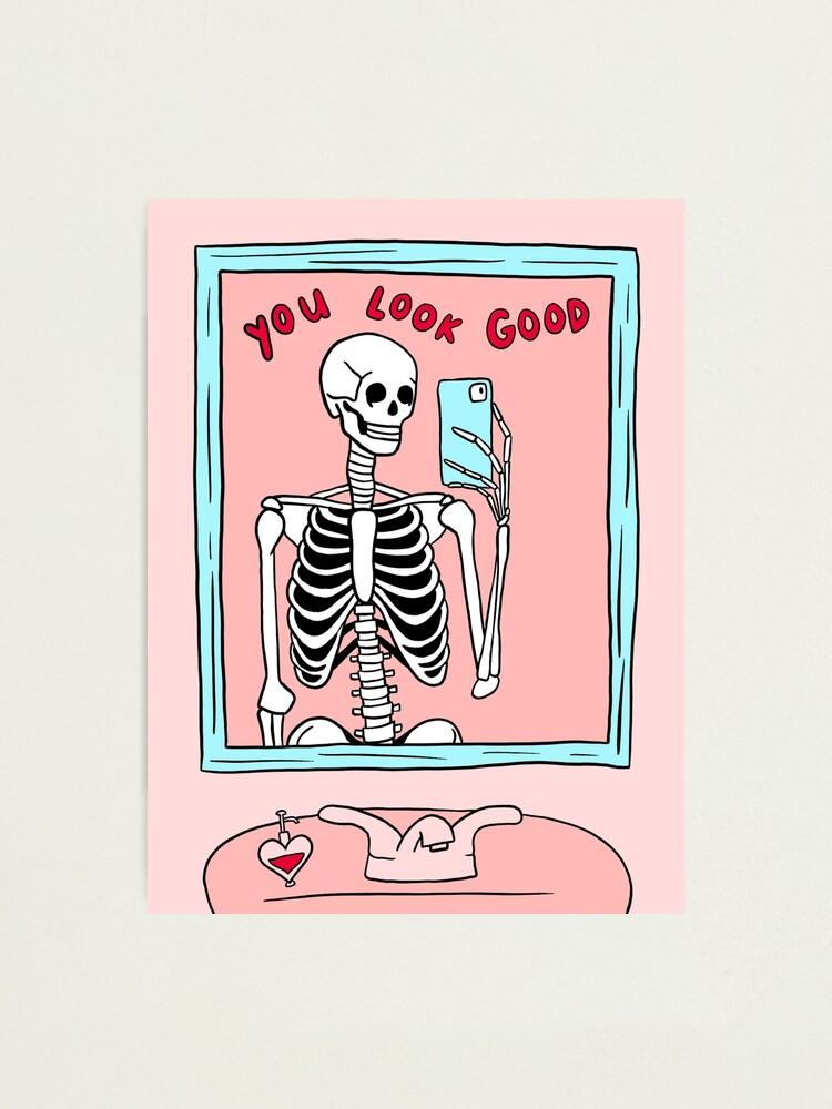 Alternate view of you look good skeleton mirror selfie Photographic Print