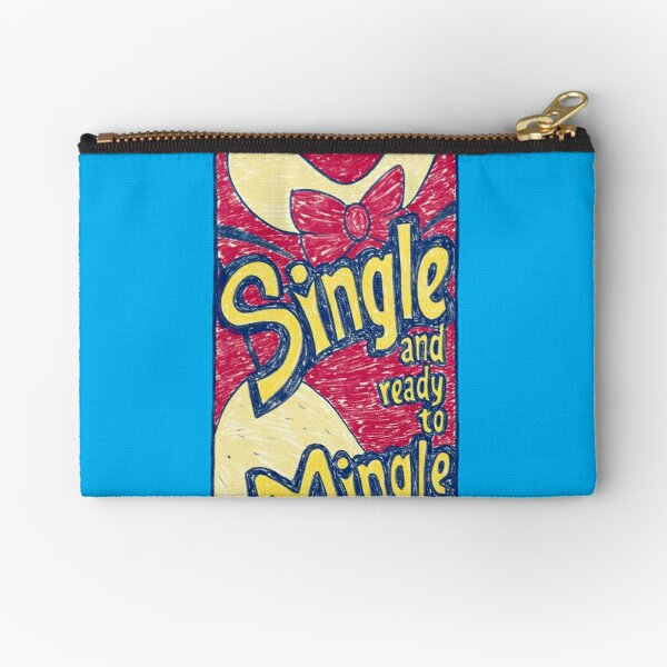 Single and Ready to Mingle Zipper Pouch
