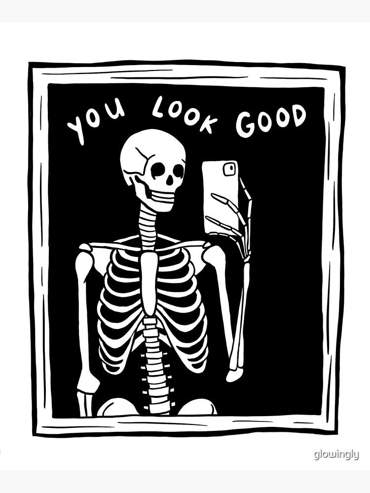 you look good skeleton mirror selfie black and white by glowingly