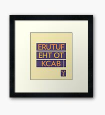back to the future << Framed Print