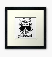 Check Meowt Framed Print