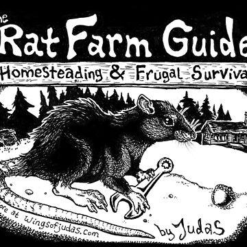 Rat Farm Guide: Support Our Efforts & Fund the Farm  by wingsofjudas