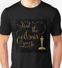 Oscar night Unisex T-Shirt
