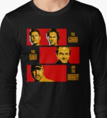 The Good, The Bad, And The Bobby Long Sleeve T-Shirt
