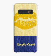Roughly Kissed Case/Skin for Samsung Galaxy