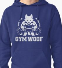 Not the average GYM WOOF Pullover Hoodie