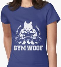 Not the average GYM WOOF Womens Fitted T-Shirt