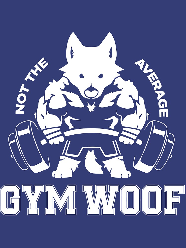 Not the average GYM WOOF | Unisex T-Shirt