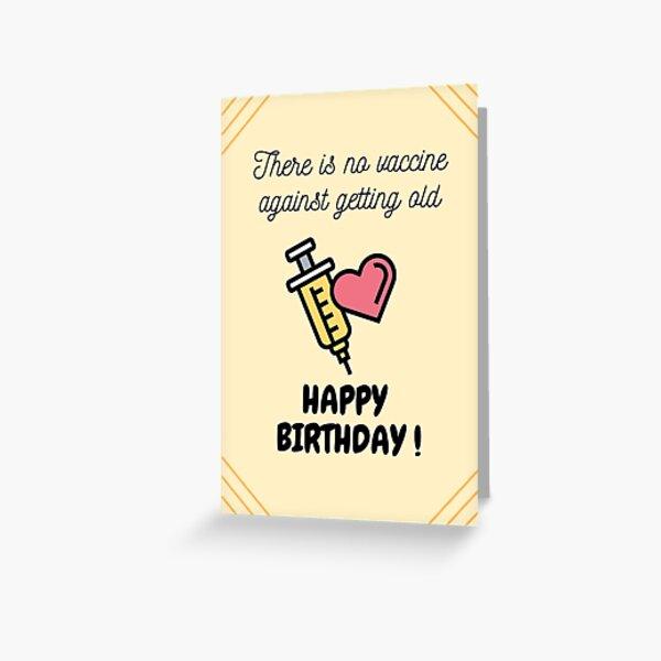 Vaccine birthday quote. Happy birthday vaccine joke Greeting Card