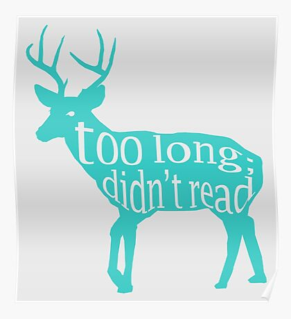 The Teal Deer Poster